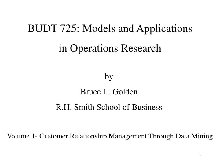 BUDT 725: Models and Applications