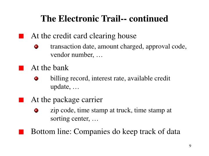 The Electronic Trail-- continued