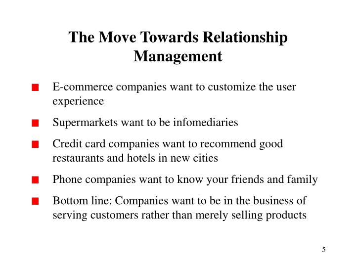 The Move Towards Relationship Management
