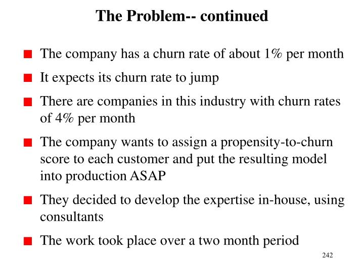 The Problem-- continued
