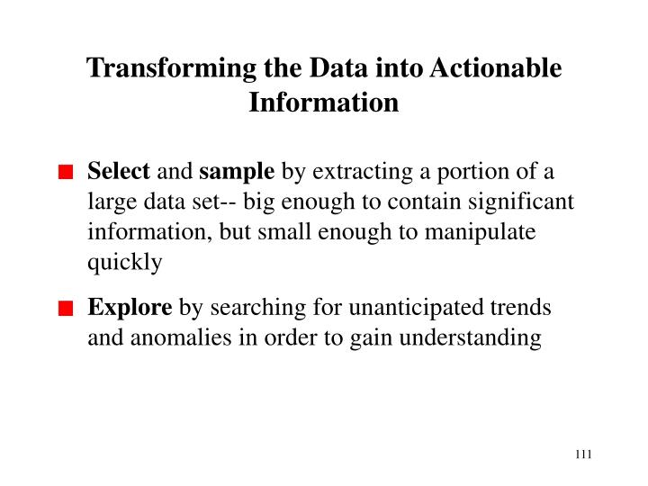 Transforming the Data into Actionable Information