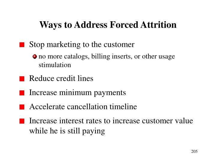 Ways to Address Forced Attrition