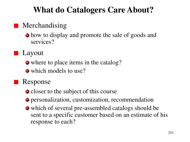 What do Catalogers Care About?