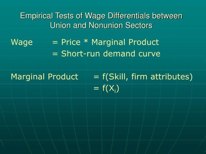 Empirical Tests of Wage Differentials between Union and Nonunion Sectors
