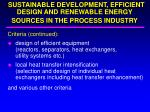sustainable development efficient design and renewable energy sources in the process industry1