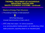thermal treatment of hazardous industrial wastes and waste to energy systems continued2