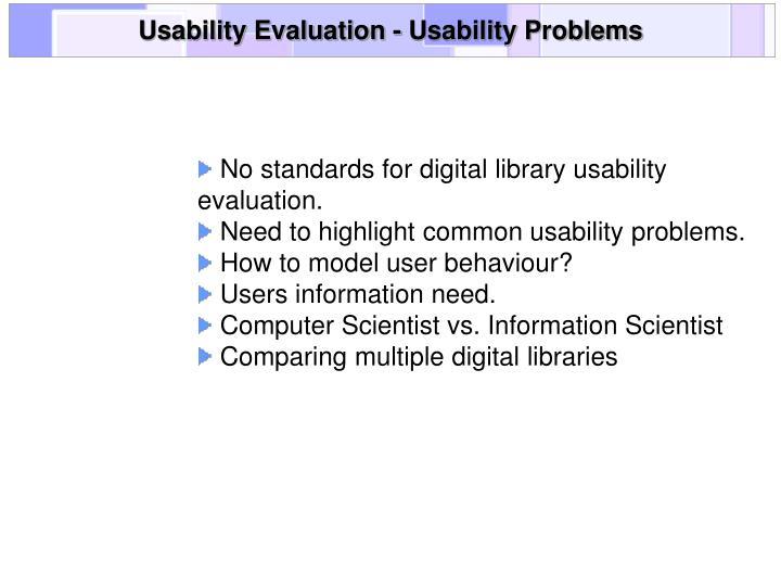 Usability Evaluation - Usability Problems