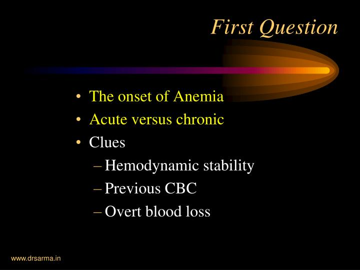 The onset of Anemia