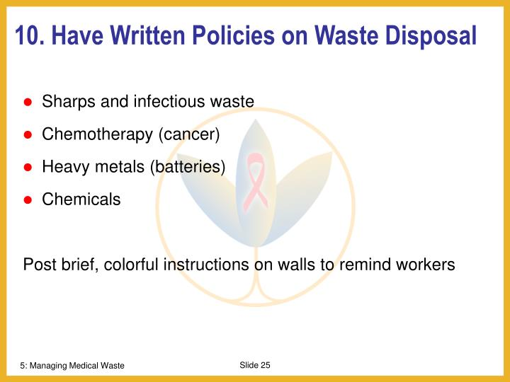 10. Have Written Policies on Waste Disposal