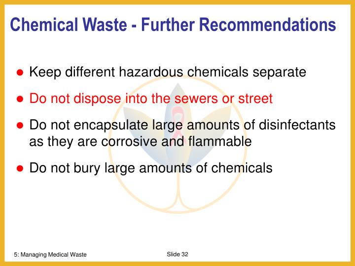 Chemical Waste - Further Recommendations