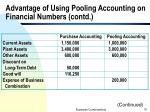 advantage of using pooling accounting on financial numbers contd