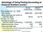 advantage of using pooling accounting on financial numbers contd10