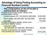 advantage of using pooling accounting on financial numbers contd3