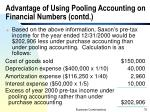 advantage of using pooling accounting on financial numbers contd6