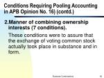 conditions requiring pooling accounting in apb opinion no 16 contd