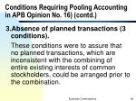 conditions requiring pooling accounting in apb opinion no 16 contd1