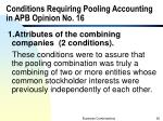 conditions requiring pooling accounting in apb opinion no 16