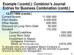 example i contd combinor s journal entries for business combination contd2