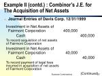 example ii contd combinor s j e for the acquisition of net assets