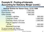 example iii pooling of interests accounting for statutory merger contd
