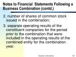 notes to financial statements following a business combination contd3