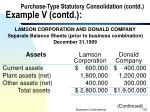 purchase type statutory consolidation contd example v contd
