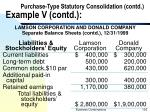purchase type statutory consolidation contd example v contd1