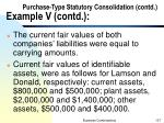 purchase type statutory consolidation contd example v contd2