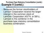 purchase type statutory consolidation contd example v contd5