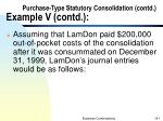 purchase type statutory consolidation contd example v contd6