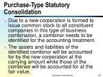 purchase type statutory consolidation