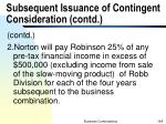 subsequent issuance of contingent consideration contd