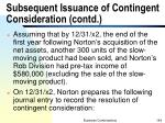 subsequent issuance of contingent consideration contd1