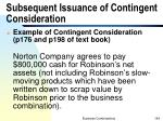 subsequent issuance of contingent consideration
