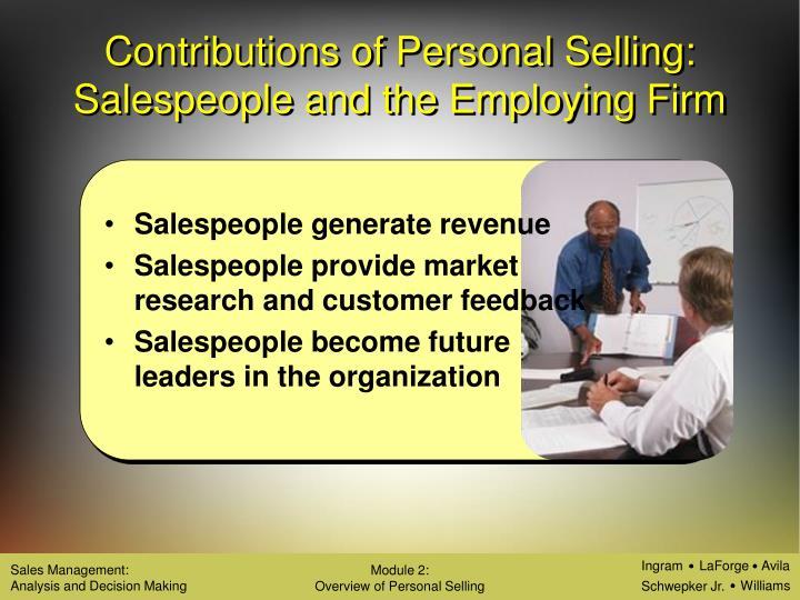 Salespeople generate revenue