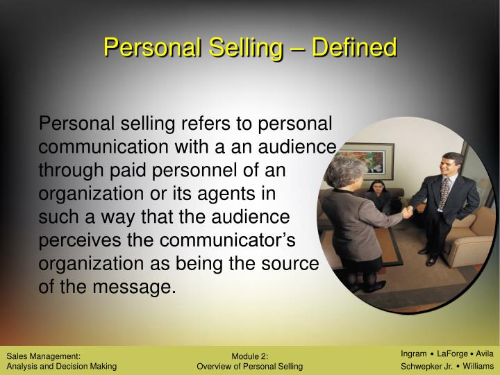 Personal Selling – Defined