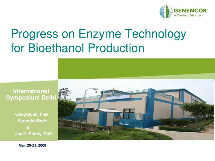 Progress on enzyme technology for bioethanol production