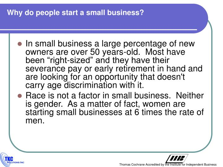 Why do people start a small business?