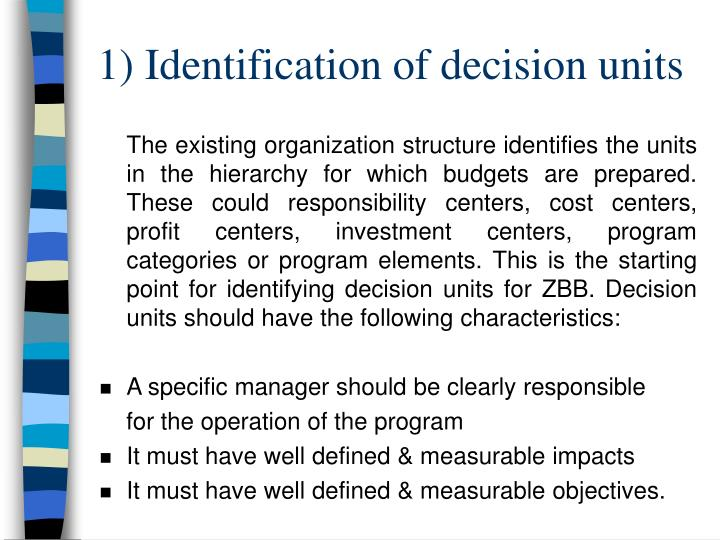 1) Identification of decision units