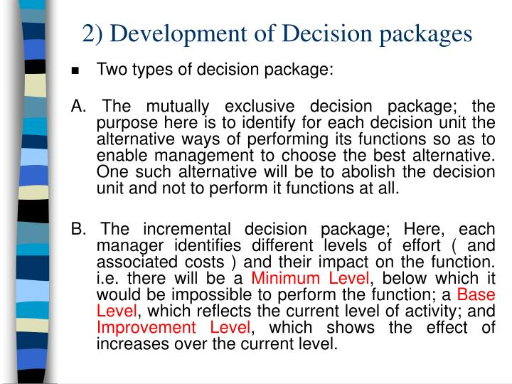 2) Development of Decision packages