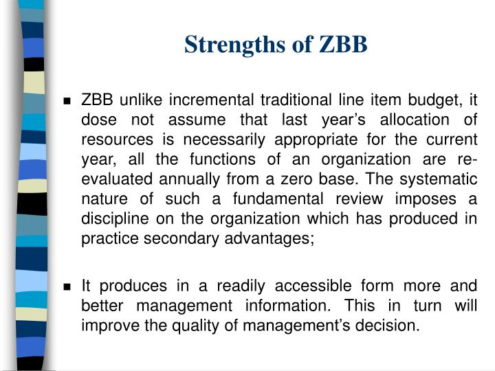 Strengths of ZBB