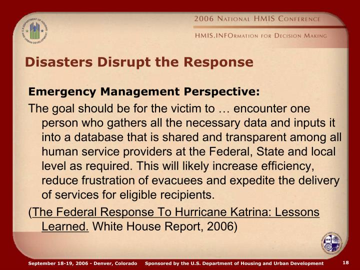 Disasters Disrupt the Response