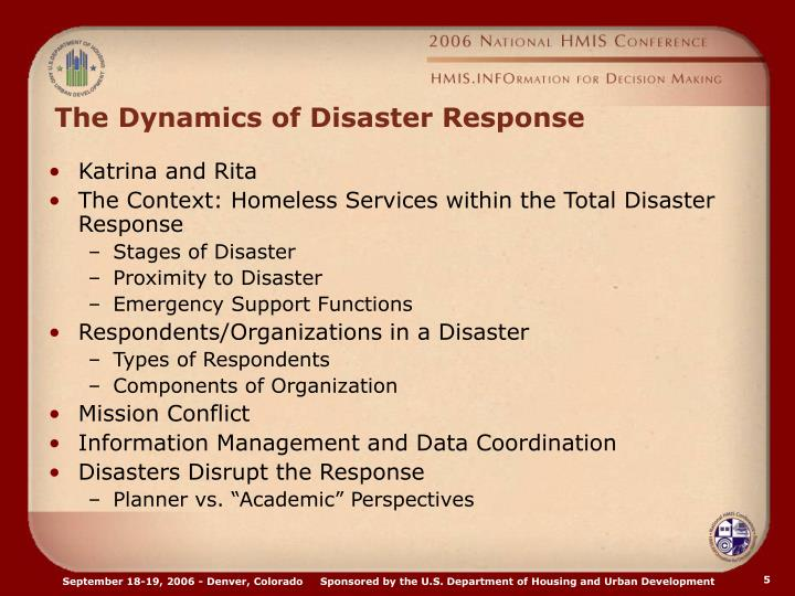 The Dynamics of Disaster Response