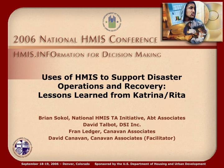 Uses of hmis to support disaster operations and recovery lessons learned from katrina rita