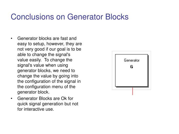 Conclusions on Generator Blocks