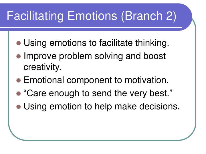 Facilitating Emotions (Branch 2)