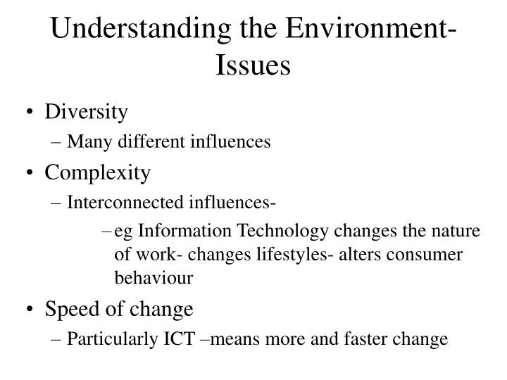 Understanding the Environment- Issues