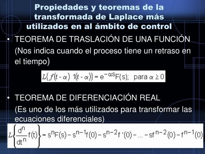 Propiedades y teoremas de la transformada de Laplace más utilizados en al ámbito de control