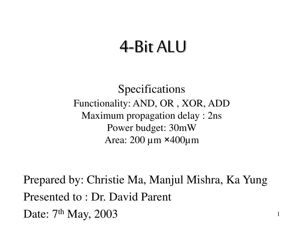 Ppt 4 Bit Alu Powerpoint Presentation Id1269855 Circuit Diagram Of 8 N