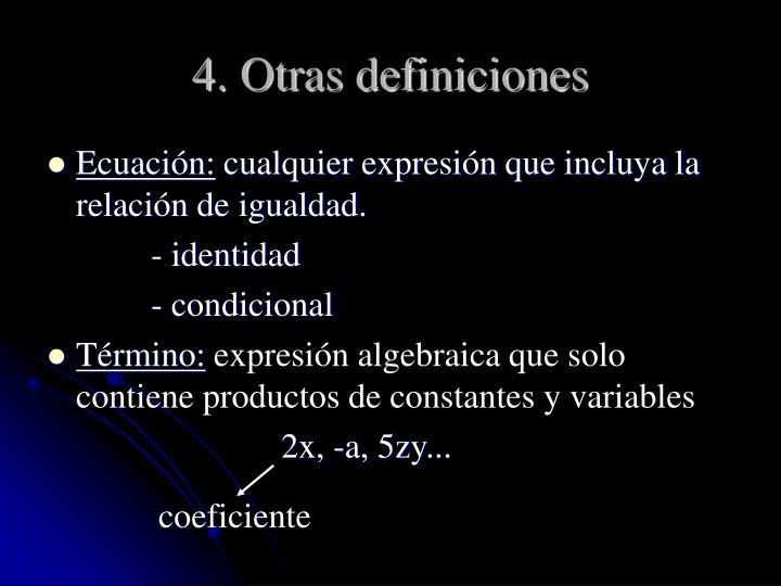 4. Otras definiciones